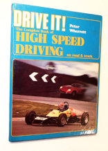 Drive It! The Complete Book of High Speed Driving (Herrett 1981)